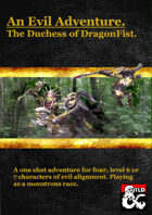 An Evil Adventure, The Duchess of DragonFist
