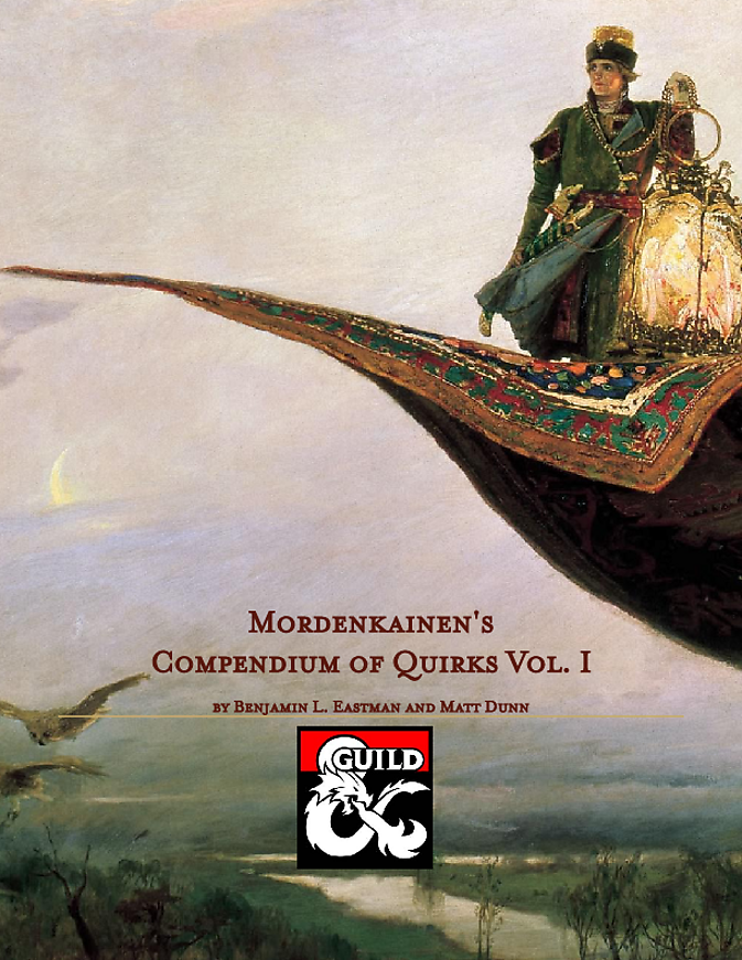 Mordenkainen's Compendium of Quirks, Vol  I - Dungeon Masters Guild