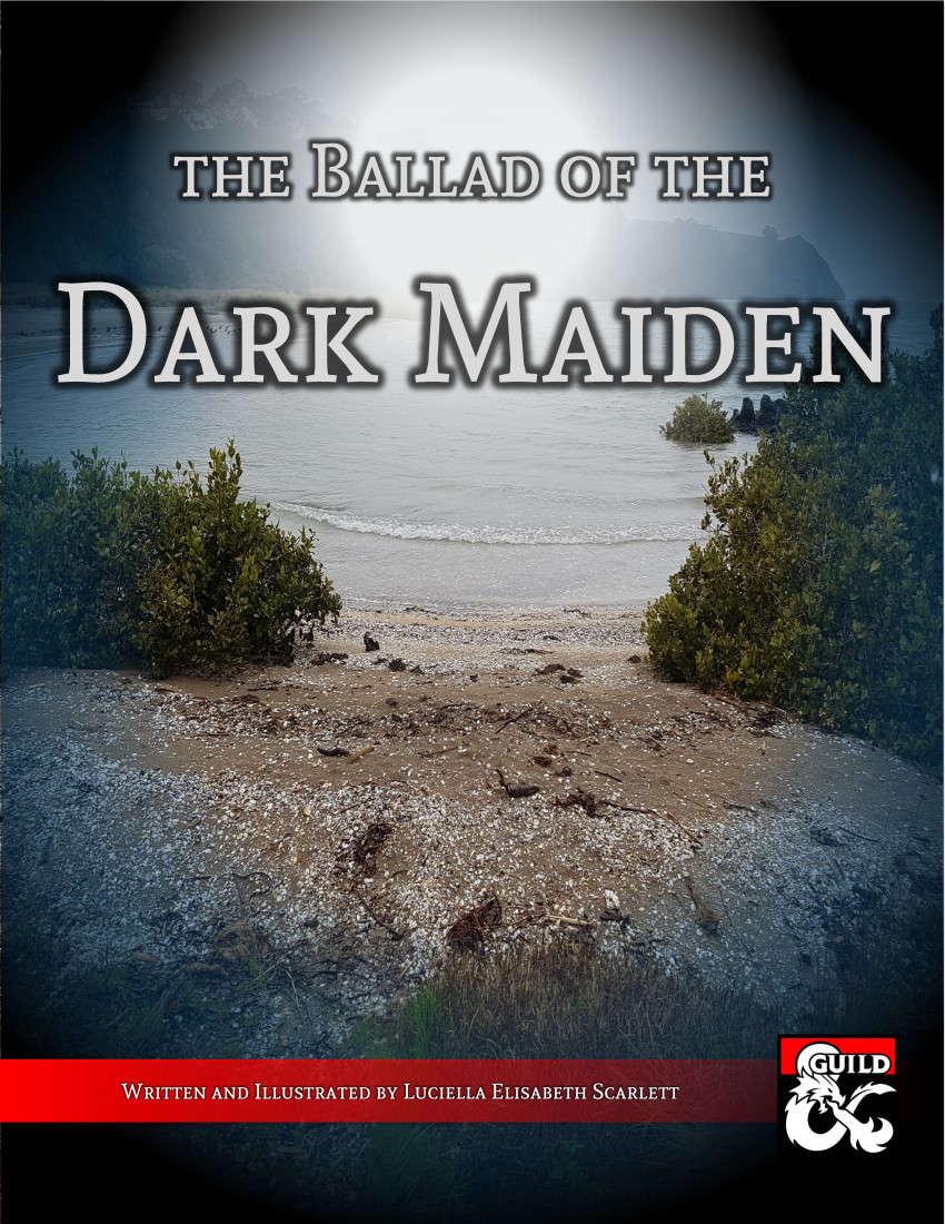 The Ballad of the Dark Maiden