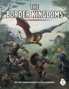The Border Kingdoms: A Forgotten Realms Campaign Supplement