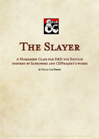 The Slayer Class