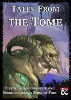 Tales From the Tome - Five Tome of Foes Adventures
