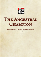 The Ancestral Champion Class
