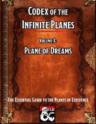 Codex of the Infinite Planes Vol 10 Plane of Dreams
