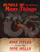 Bundle of Many Things: Nine Titles from the Nine Hells [BUNDLE]