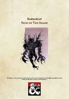 5th Edition Barbarian Subclass: Path of the Shade