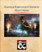Krinkle Firetouch's Guide to Magic Maps: Volume I