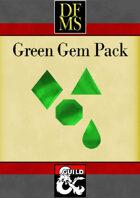 DFMS Gem Pack (Green)