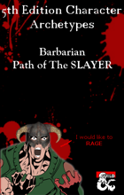 Barbarian - Path of The Slayer