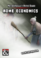 Mother Haggle: Home Economics
