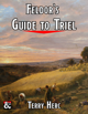 Feldor's Guide to Triel - a village gazetteer
