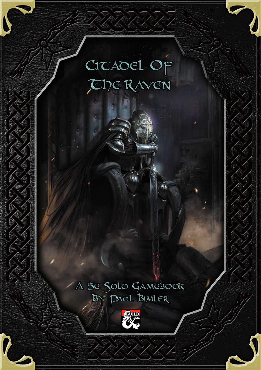 D&D Solo Adventure: Citadel of the Raven - Dungeon Masters Guild |  DriveThruRPG com