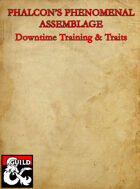 Training Downtime & Traits