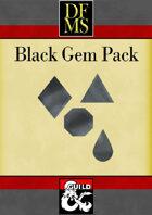 DFMS Gem Pack (Black)