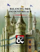 Balancing D&D Encounters I and II