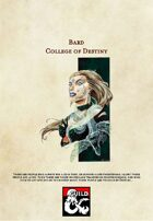 5th Edition Bard Subclass: The College of Destiny