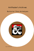 AntMaster's Archives: Barbarian Class Archetypes