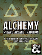 Alchemy Wizard Arcane Tradition