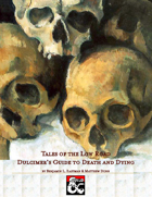 Tales of the Low Roads: Dulcimer's Guide to Death & Dying