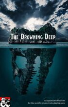 Dodecronomicon Presents: The Drowning Deep