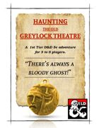 Haunting the Old Greylock Theatre