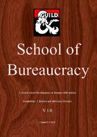 School of Bureaucracy
