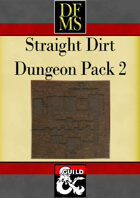 DFMS Straight Dirt Dungeon Pack 2