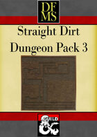 DFMS Straight Dirt Dungeon Pack 3