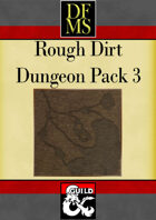 DFMS Rough Dirt Dungeon Pack 3