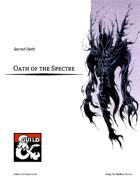 Paladin Sacred Oath - Oath of the Spectre