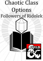Old Tomes: Chaotic Class Options