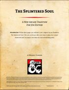 The Splintered Soul: An Arcane Tradition