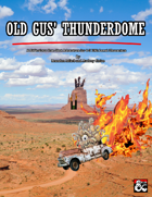 Old Gus' Thunderdome
