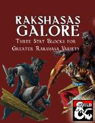 Rakshasas Galore