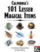 Calpurnia's 101 Lesser Magical Items