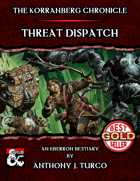 The Korranberg Chronicle: Threat Dispatch