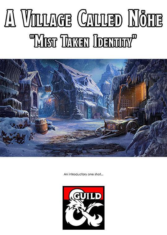 "A Village Called Nöhe - ""Mist Taken Identity"""