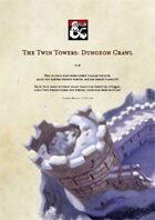 The Twin Towers: Dungeon Crawl