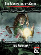 The Wandslinger's Guide for Eberron