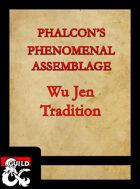 Wu Jen Tradition