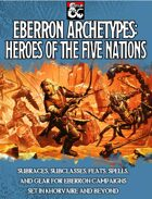 Eberron Archetypes: Heroes of the Five Nations