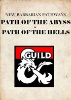 The Path of the Abyss / The Path of the Hells - New Barbarian Pathways