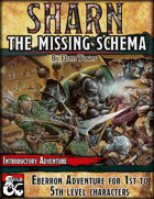 Sharn, The Missing Schema