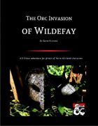 The Orc Invasion of Wildefay