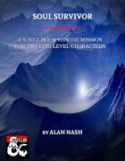 Soul Survivor (one shot adventure)