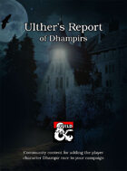 Ulther's Report of Dhampirs