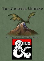 The Greater Undead for 5e