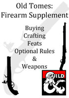 Old Tomes: Firearms supplement