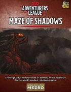 Maze of Shadows