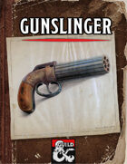 Gunslinger, Revised